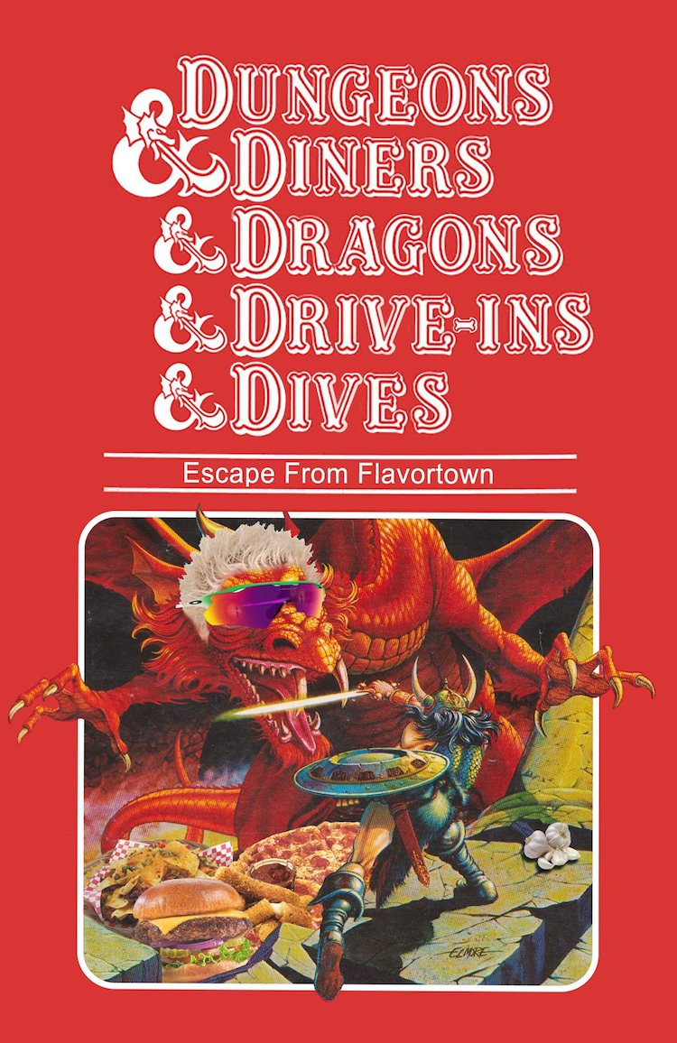 Dungeons & Diners & Dragons & Drive-Ins & Dives