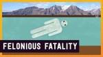 Felonious Fatality
