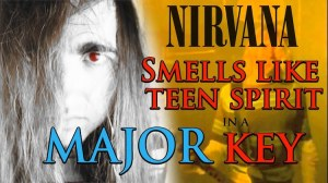 Smells Like Teen Spirit Major Key