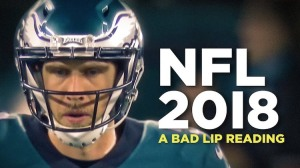Bad Lip Reading NFL 2017-2018