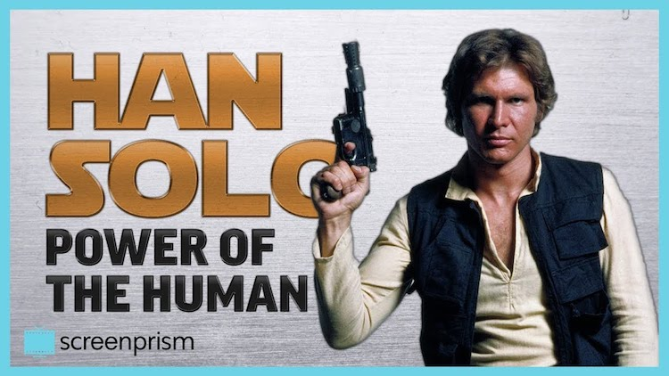 How the Enduring Humanity of Han Solo Makes Him the Most Relatable of the Original Star Wars Trilogy