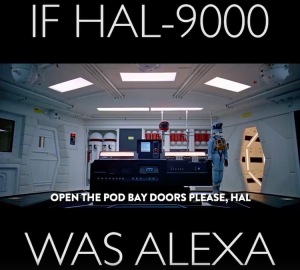 If HAL Were Alexa