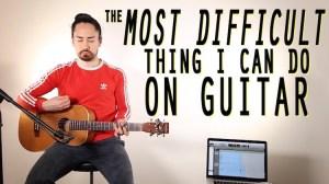 Samuraiguitarist Most difficult thing on guitar