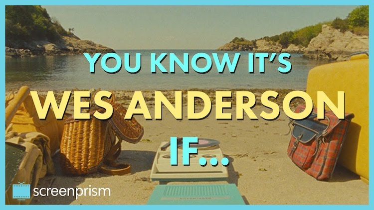 The Telltale Signs of a Wes Anderson Film