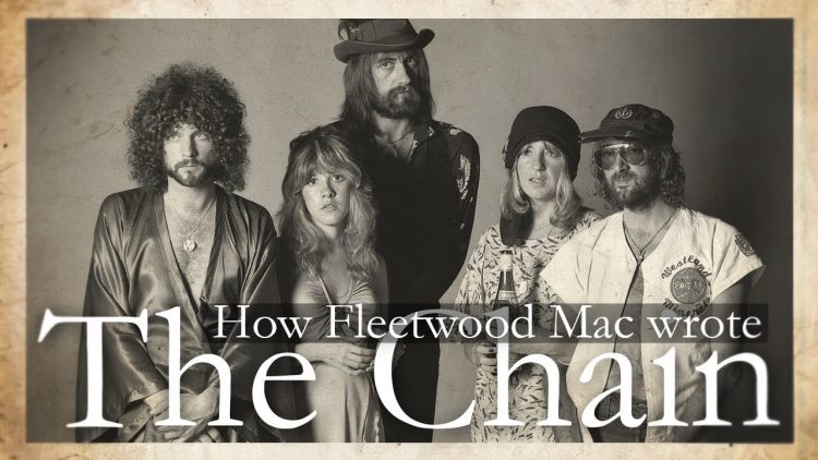 How the Members of Fleetwood Mac Wrote 'The Chain' With Licks and Lyrics Written For Other Songs
