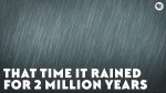 Two Million Year Rain