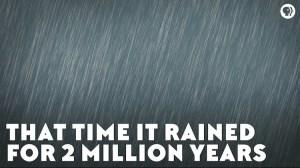 Two Million Year Rain