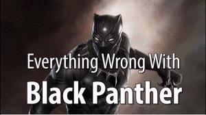 Everything Wrong With Black Panther