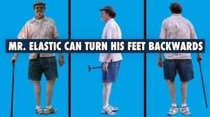 Mr. Elastic Turns Feet Backwards