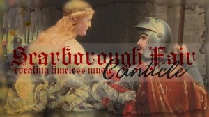 Scarborough Fair Canticle