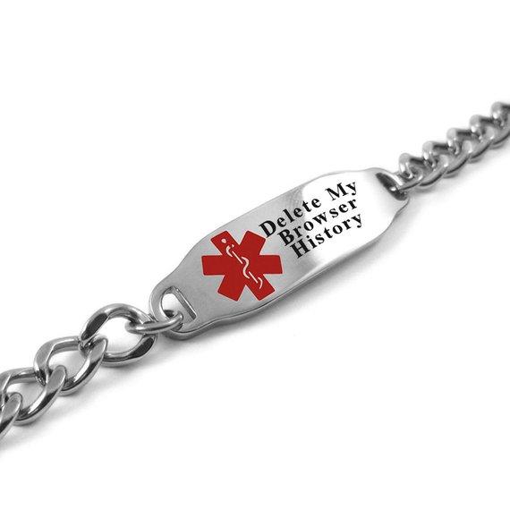 Delete My Browser History Medical Alert Bracelet