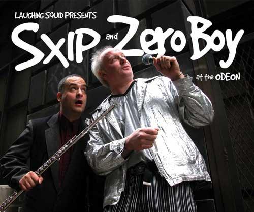 SXIP and Zero Boy