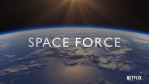 Space Force _ Announcement [HD] Netflix