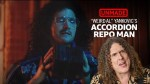 Weird Al Yankovic Accordion Repo Man