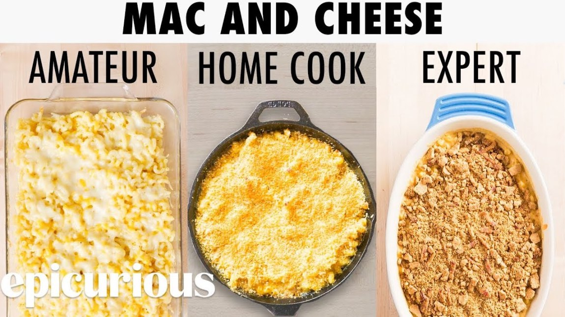 Mac and Cheese Three Levels of Expertise