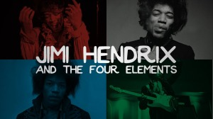 Jimi Hendrix and the Four Elements