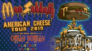 Mac Sabbath Okily Dokily American Cheese Tour