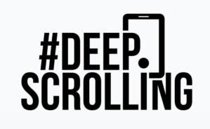 Deep Scrolling