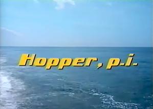 Hopper PI Magnum PI Intro