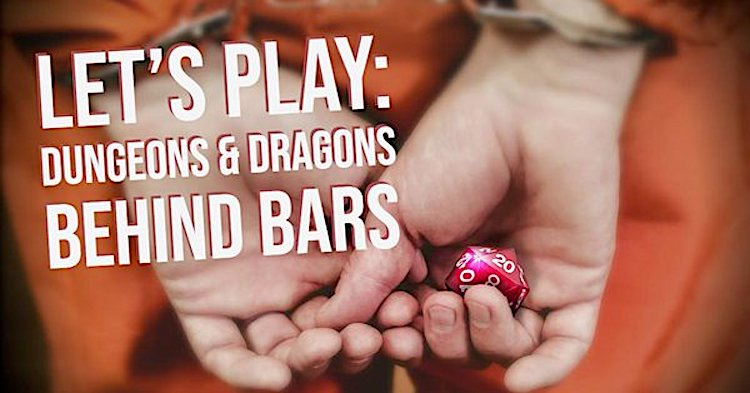 Let's Play Dungeons and Dragons Behind Bars