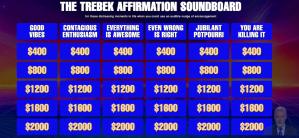 Trebek Affirmation Soundboard