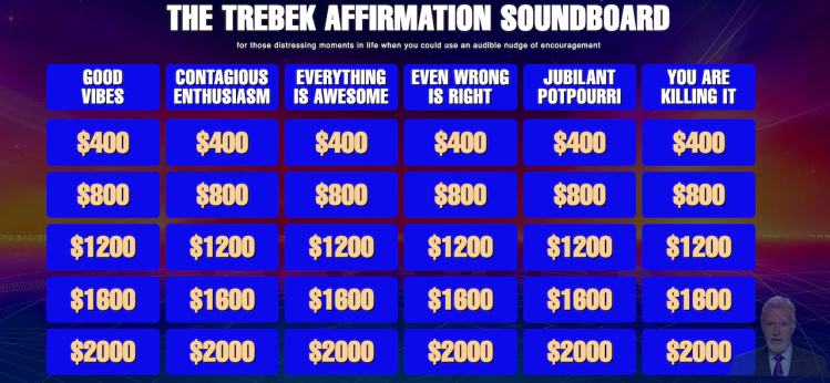 An Interactive 'Jeopardy' Soundboard Filled With Positive