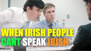 When Irish People Can't Speak Irish