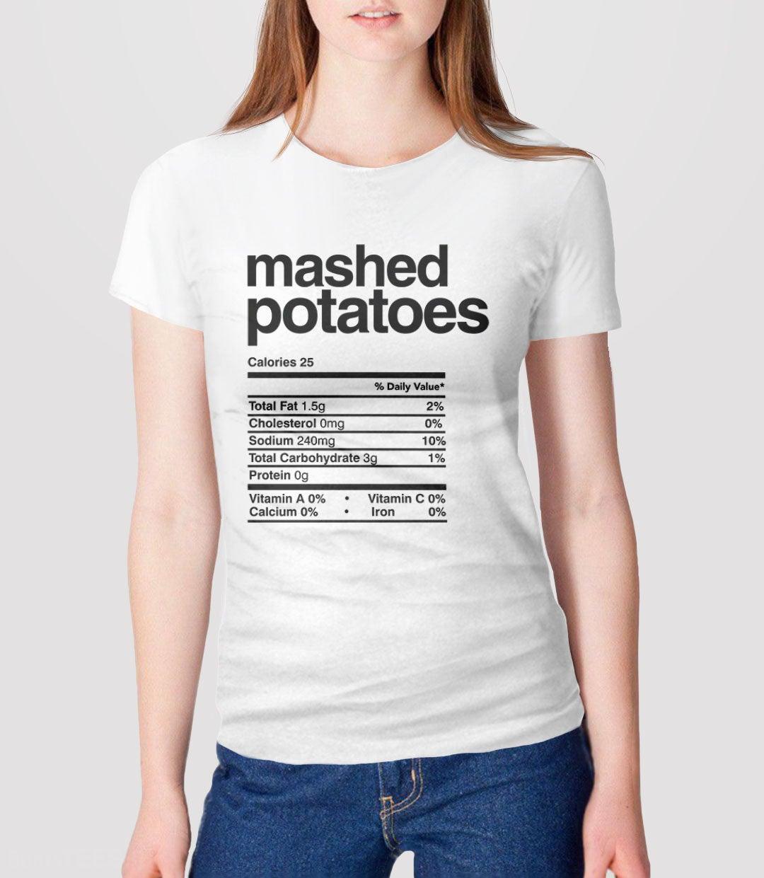 Mashed Potatos Nutrition Tshirt