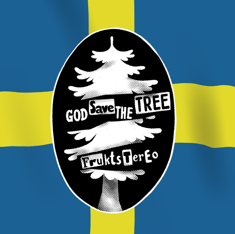 Frukstereo God Save the Tree