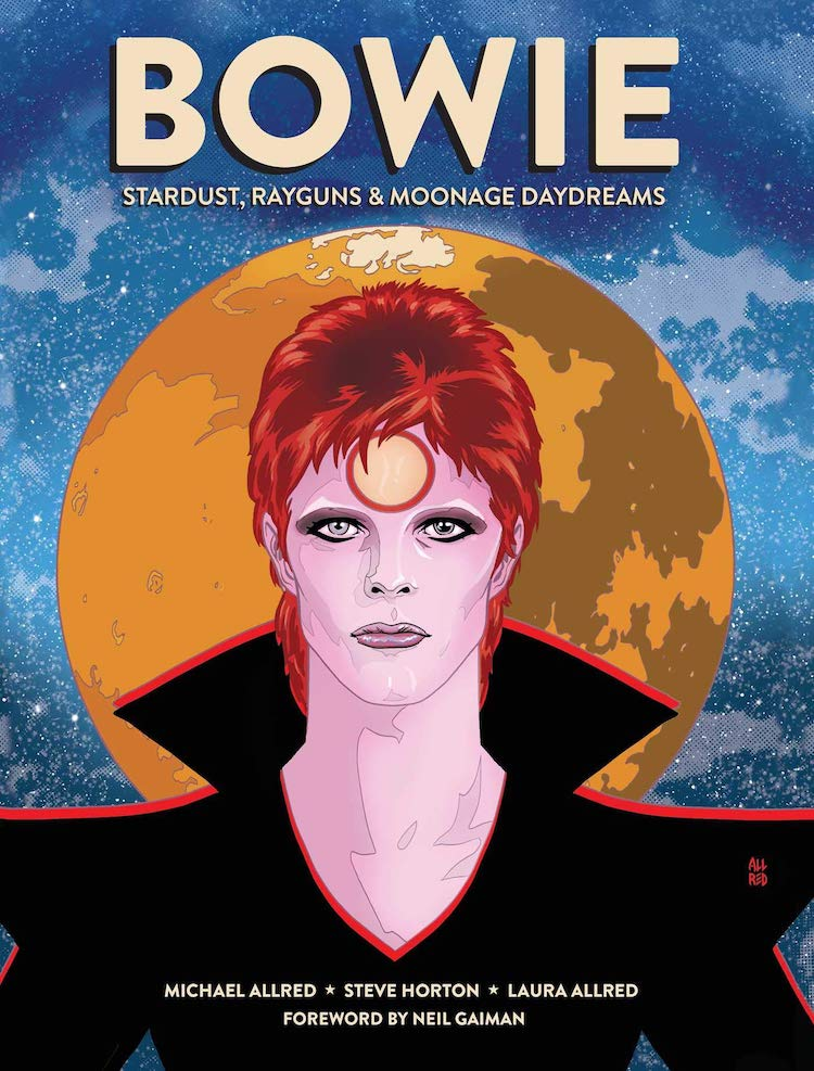 Bowie Stardust Rayguns and Moonage Day Dreams