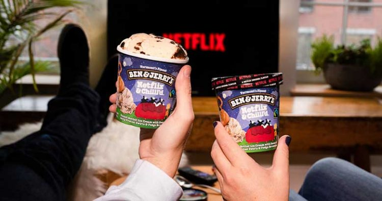 Netflix and Chilld Ben and Jerrys
