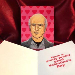 PJ McQuade Larry David VDay Card