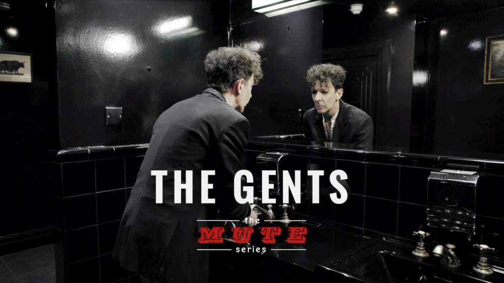 The Gents The Mute Series