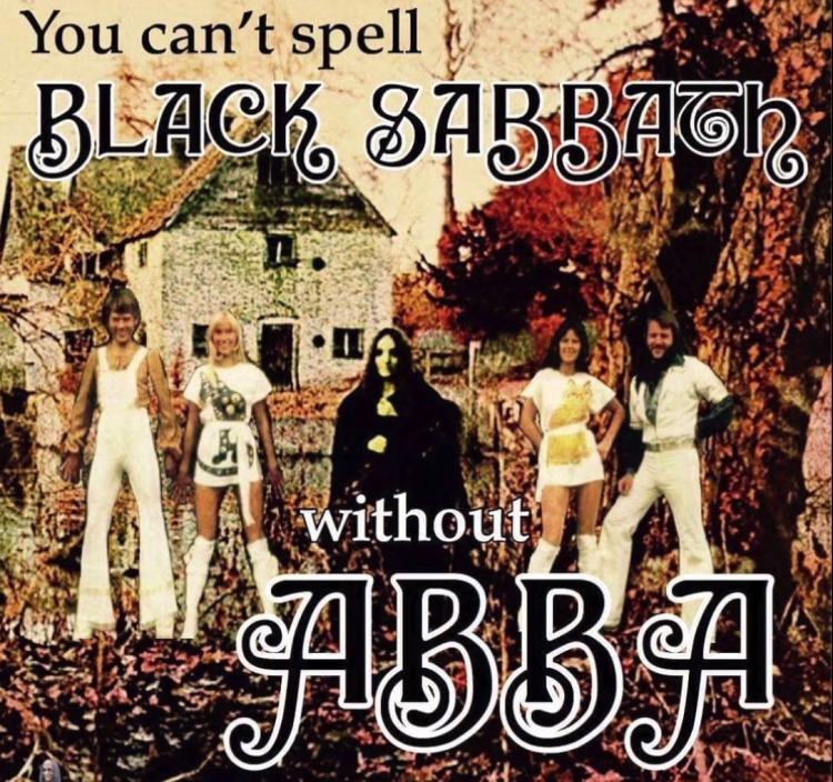 You Cant Spell Black Sabbath Without ABBA