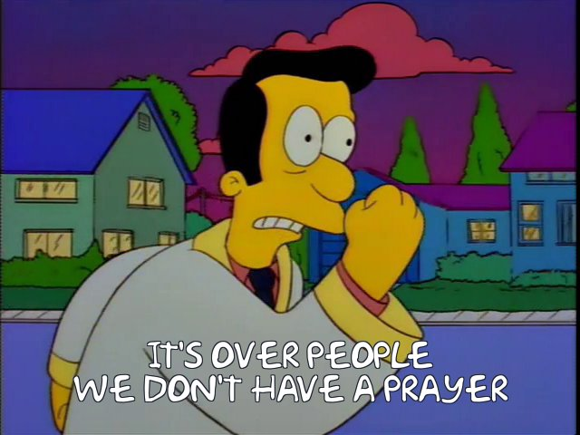 We don't have a prayer
