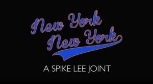 New York New York Spike Lee