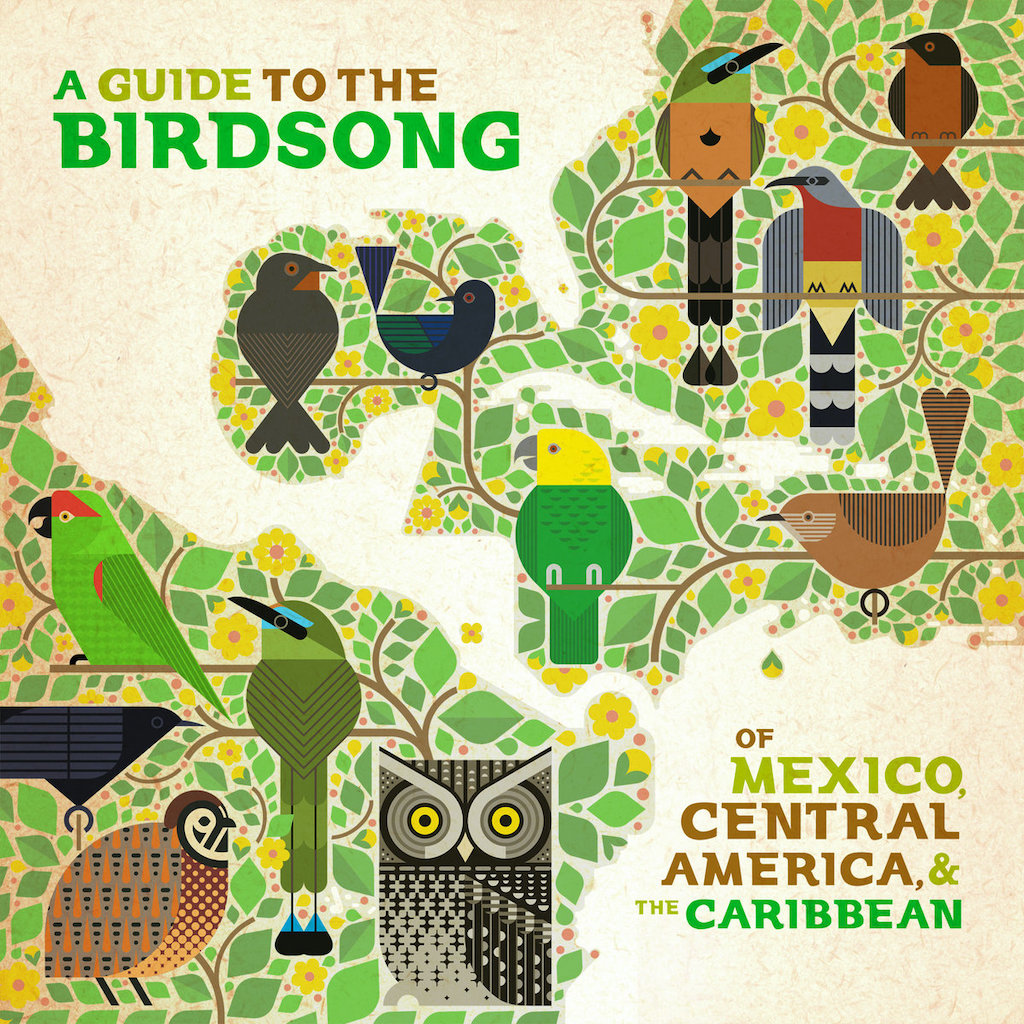 A Guide to the Birdsong of Mexico, Central America and the Caribbean