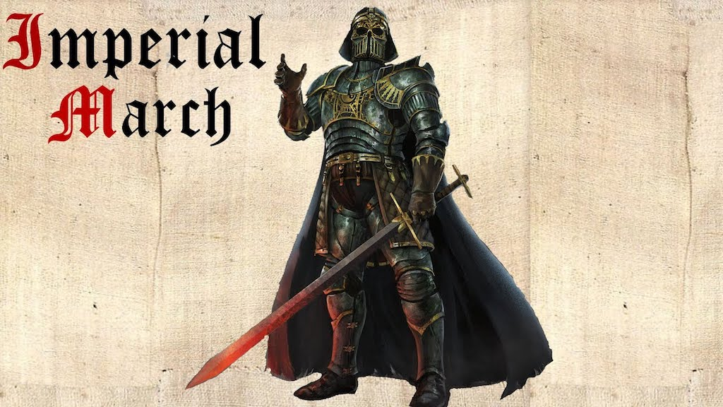 Imperial March Medieval Style