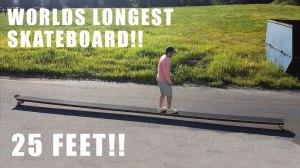 25 Foot Skateboard