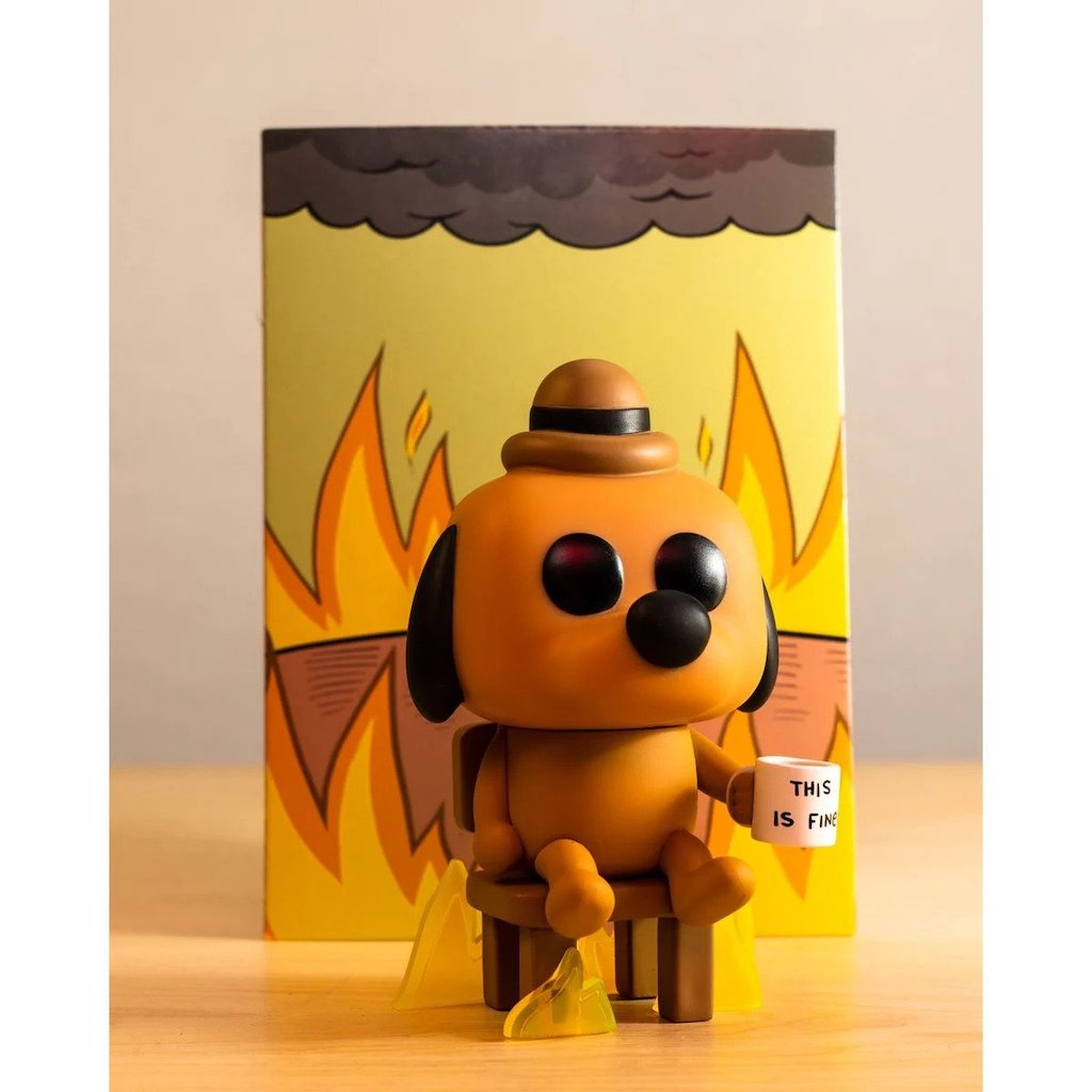 This Is Fine Dog Stuffed Animal, This Is Fine Vinyl Figure Based On The Meme Of A Dog Who S Ok With His World Burning Down Around Him