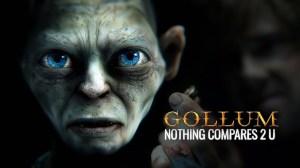 Gollum Nothing Compares 2 U