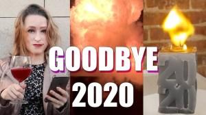 Goodbye 2020 Maker Style