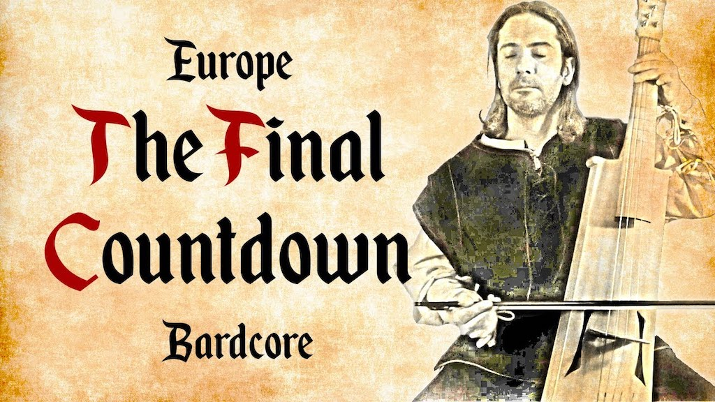 The Final Countdown Medieval