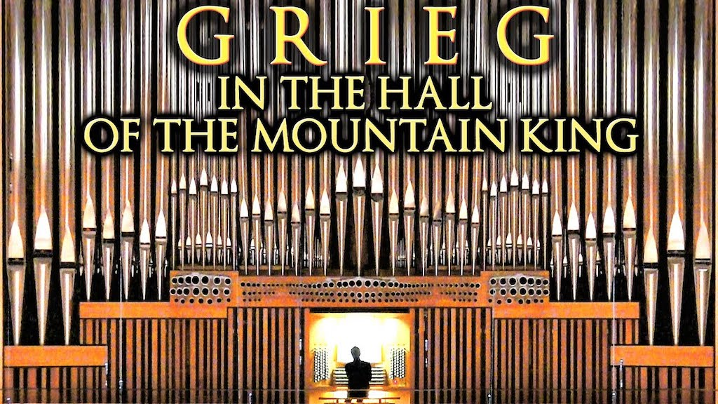 Beautiful Rendition of 'In the Hall of the Mountain King' Performed on One of the World's Largest Pipe Organs