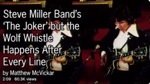Steve Miller Bands Joker Wolf Whistle