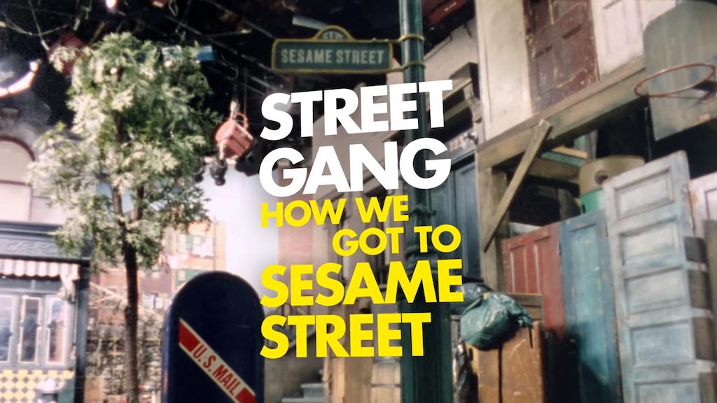 Street Gang How We Got to Sesame Street