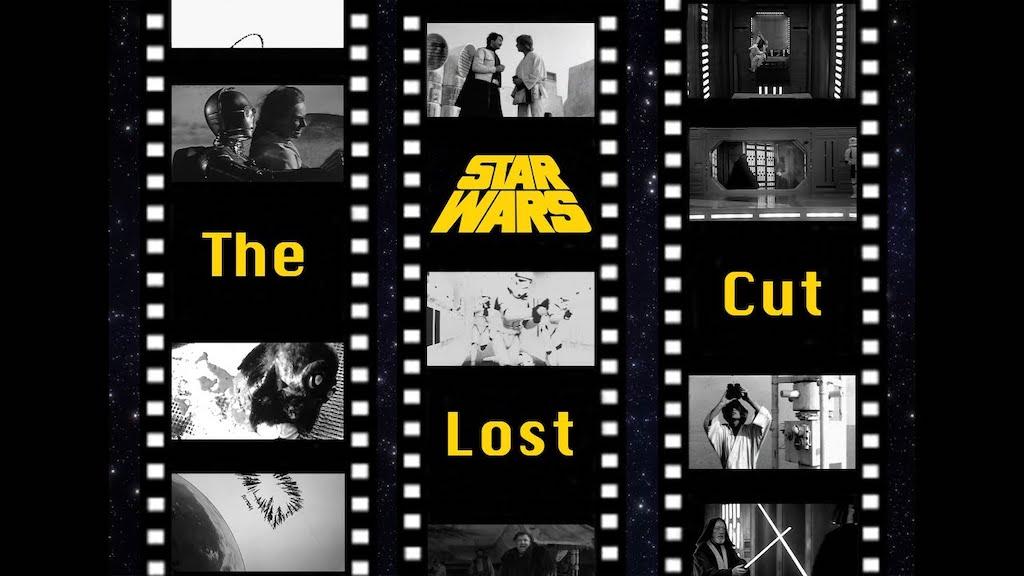 The Star Wars Lost Cut