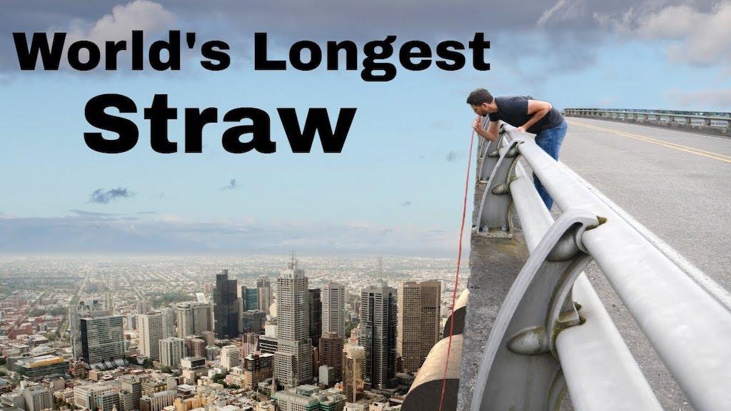 Worlds Longest Straw