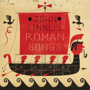John Linnell Roman Songs