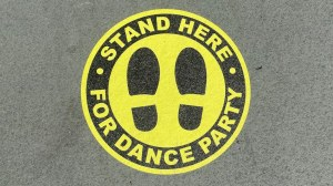 Stand Here for Dance Party